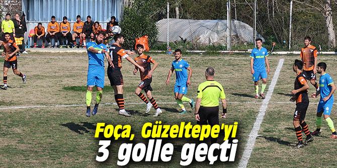 Foça, Güzeltepe'yi 3 golle geçti