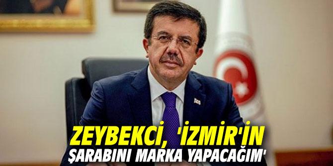 AK Partili Zeybekci, 'İzmir'in şarabını marka yapacağım'