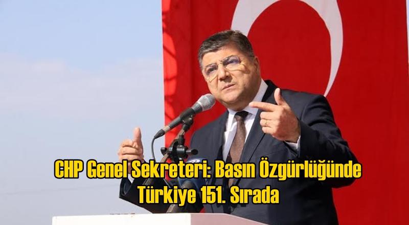 CHP Genel Sekreteri Sındır Basına Sindirilme Politikası Uygulandığını Açıkladı