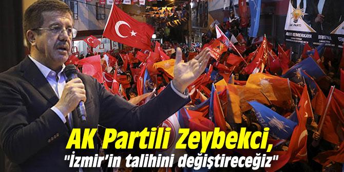 """AK Partili Zeybekci, """"İzmir'in talihini değiştireceğiz"""""""