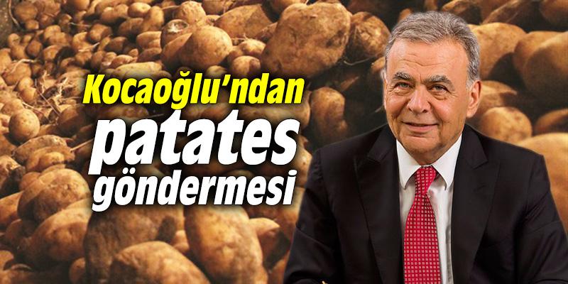Aziz Kocaoğlu'ndan patates göndermesi
