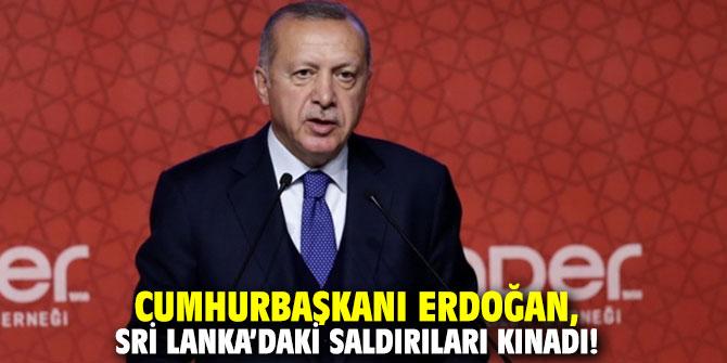 Cumhurbaşkanı Erdoğan, Sri Lanka'daki saldırıları kınadı!
