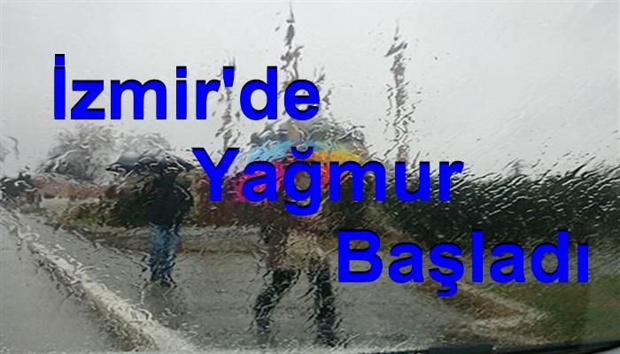 İzmir'de Yağmur Başladı