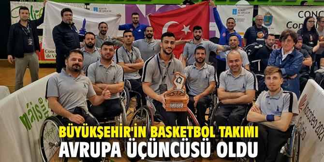 Büyükşehir'in Basketbol Takımı Avrupa üçüncüsü oldu