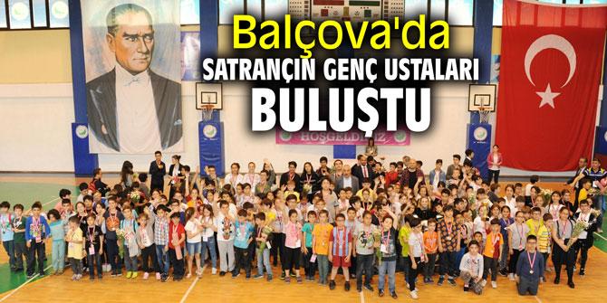 Satrançın genç ustaları Balçova'da buluştu