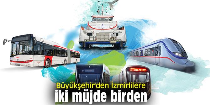 Büyükşehir'den İzmirlilere müjde
