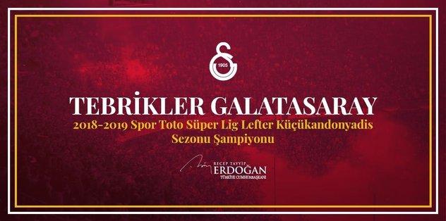 Cumhurbaşkanı Erdoğan Galatasaray'ı kutladı .
