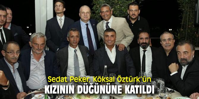 Sedat Peker, Köksal Öztürk'ün kızının düğününe katıldı