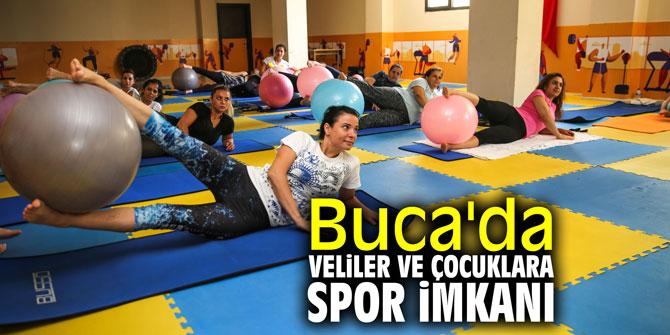 Buca'da veliler ve çocuklara spor imkanı