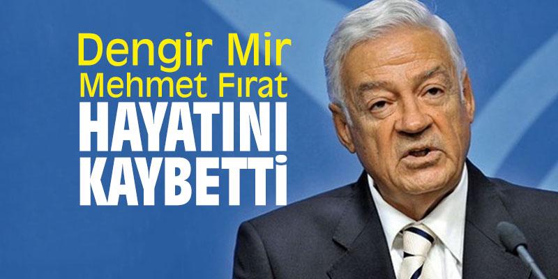 Eski milletvekili Fırat, hayatını kaybetti