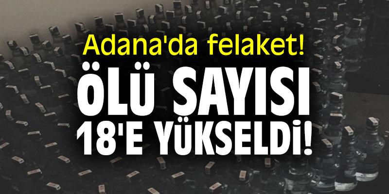 Adana'da felaket! Ölü sayısı 18'e yükseldi!
