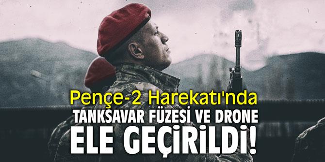 Pençe-2 Harekatı'nda tanksavar füzesi ve drone ele geçirildi!