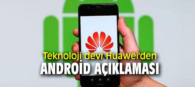 Teknoloji devi Huawei'den Android açıklaması