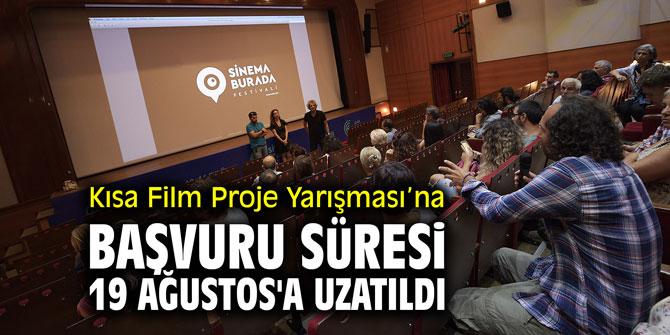 Kısa Film Proje Yarışması'na başvuru süresi 19 Ağustos'a uzatıldı