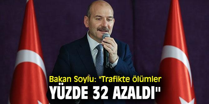 """İçişleri Bakanı Süleyman Soylu: """"Trafikte ölümler yüzde 32 azaldı"""""""