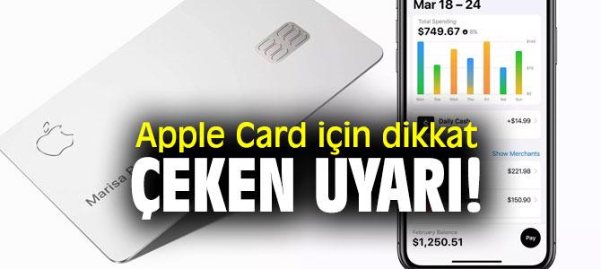 Apple Card için kullanım uyarısı!