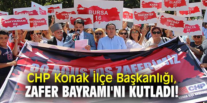 CHP Konak İlçe Başkanlığı, Zafer Bayramı'nı kutladı!