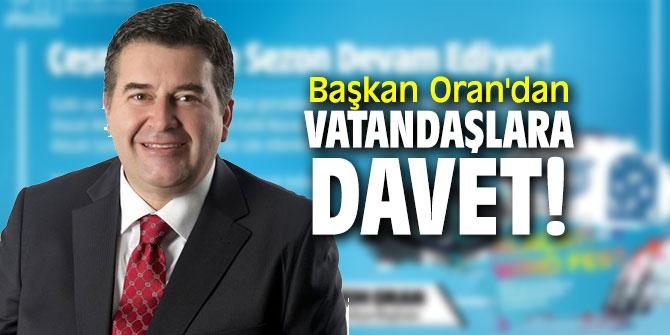 Başkan Oran'dan vatandaşlara davet!