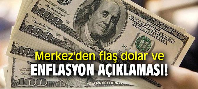 Merkez'den flaş dolar ve enflasyon açıklaması!