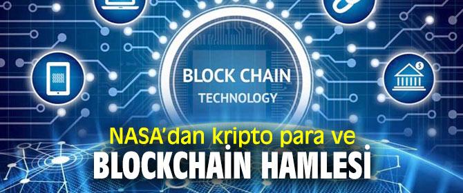 NASA'dan flaş kripto para ve blockchain detayı!