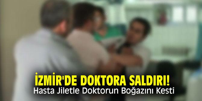 İzmir'de doktora saldırı! Hasta Jiletle Doktorun Boğazını Kesti