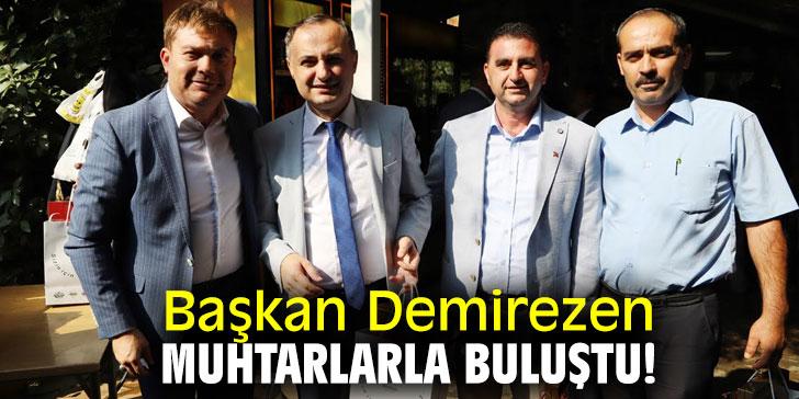 Başkan Demirezen, muhtarlarla buluştu!