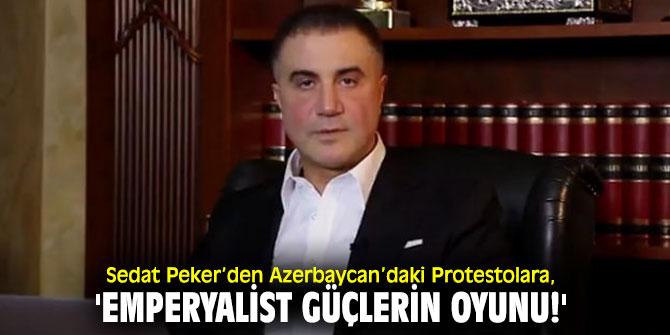 Sedat Peker, 'Emperyalist Güçlerin Oyunu!'