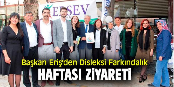 Başkan Eriş'den Disleksi Farkındalık haftası ziyareti