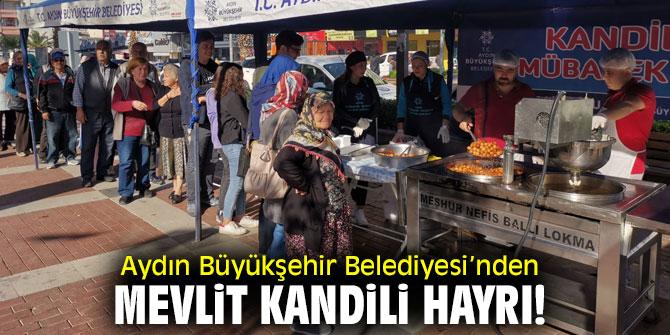 Aydın Büyükşehir Belediyesi, Mevlit Kandili hayrı!