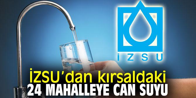 İZSU'dan o mahallelere can suyu