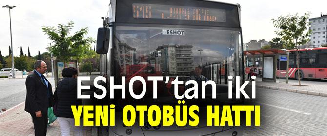 ESHOT'tan iki yeni otobüs hattı projesi hayata geçti!