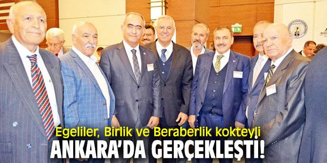 Egeliler, Birlik ve Beraberlik kokteyli Ankara'da gerçekleşti!