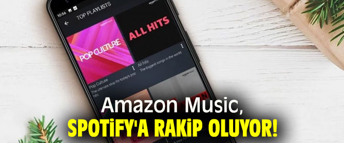 Amazon Music, Spotify'a rakip oluyor!