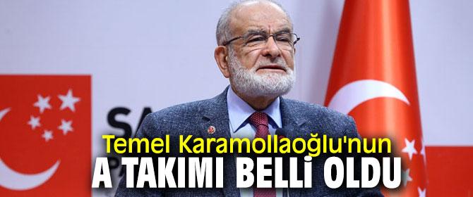 SP lideri Karamollaoğlu'nun A Takımı belli oldu