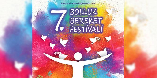 Bolluk Bereket Festivali İzmir'de başlıyor!