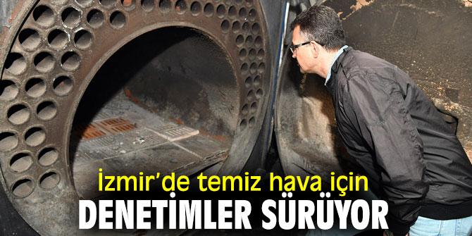 İzmir'de kömür kullanan apartmanlar aralıksız denetleniyor