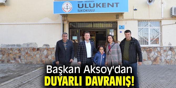 Başkan Aksoy'dan duyarlı davranış!