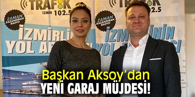 Başkan Aksoy'dan yeni garaj müjdesi!