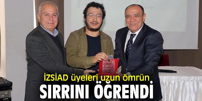 İzmir Sanayici ve İş İnsanları Derneği'nin üyeleri uzun ömrün sırrını öğrendi