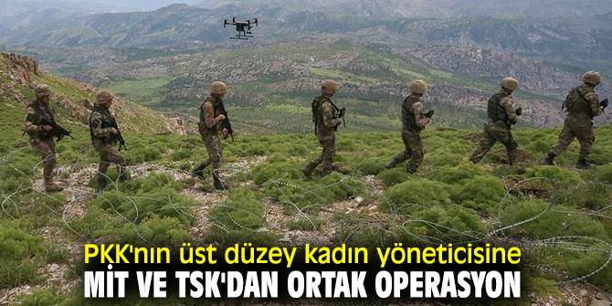 Terör örgütü PKK'ya MİT ve TSK'dan ortak operasyon