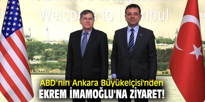 ABD'nin Ankara Büyükelçisi'nden Ekrem İmamoğlu'na ziyaret!