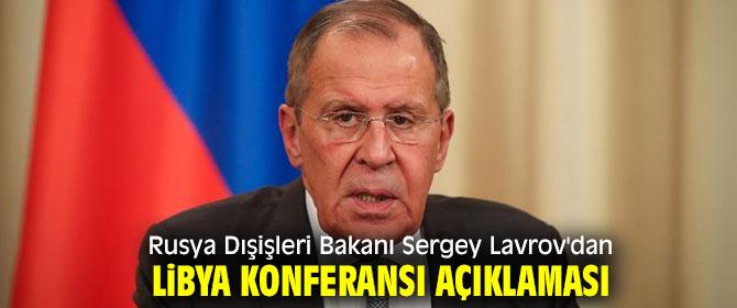 Lavrov'dan Libya Konferansı açıklaması!