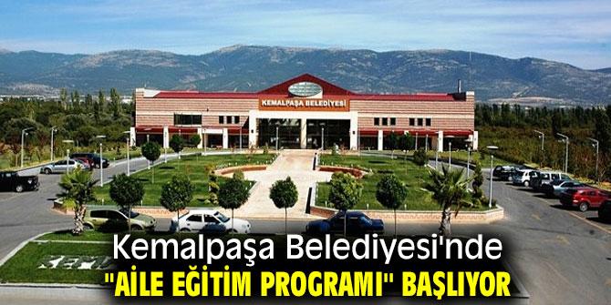 """Kemalpaşa Belediyesi'nde """"Aile Eğitim Programı'' başlıyor"""