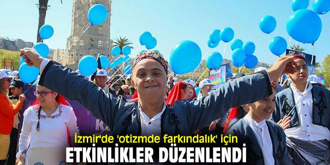 İzmir'de 'otizmde farkındalık' için etkinlikler düzenlendi