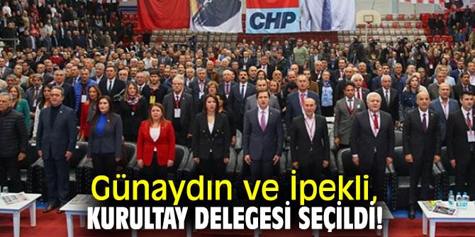 Günaydın ve İpekli, kurultay delegesi seçildi!