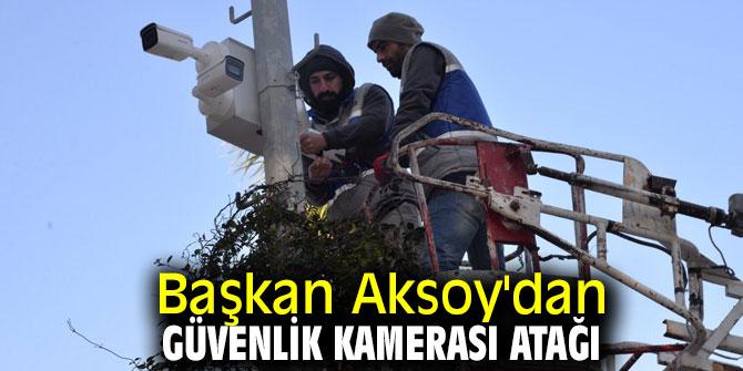Başkan Aksoy'dan güvenlik kamerası atağı!