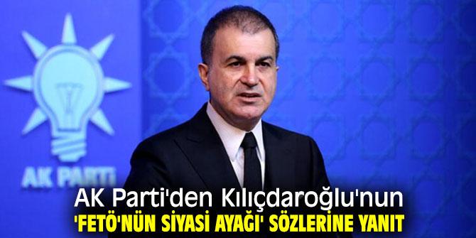 AK Parti'den Kılıçdaroğlu'nun 'FETÖ'nün siyasi ayağı' sözlerine yanıt