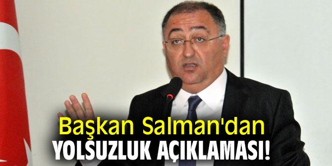 Başkan Salman'dan yolsuzluk açıklaması!