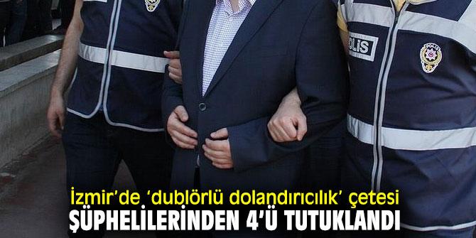 İzmir'de o çete şüphelilerinden 4'ü tutuklandı