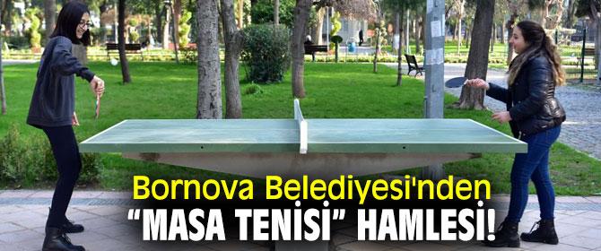 """Bornova Belediyesi'nden """"Masa Tenisi"""" hamlesi!"""